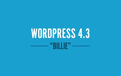 """WordPress 4.3 """"Billie"""" uitgebracht"""